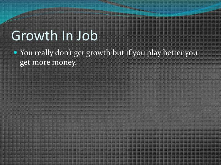 Growth In Job