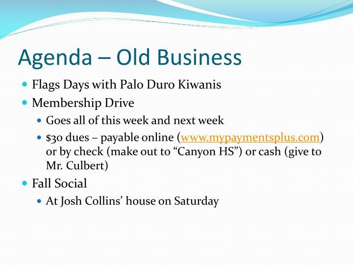 Agenda – Old Business