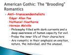 american gothic the brooding romantics