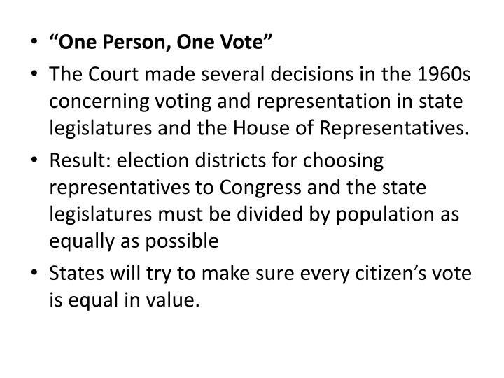 """One Person, One Vote"""