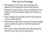the court s prestige