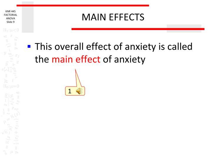 MAIN EFFECTS