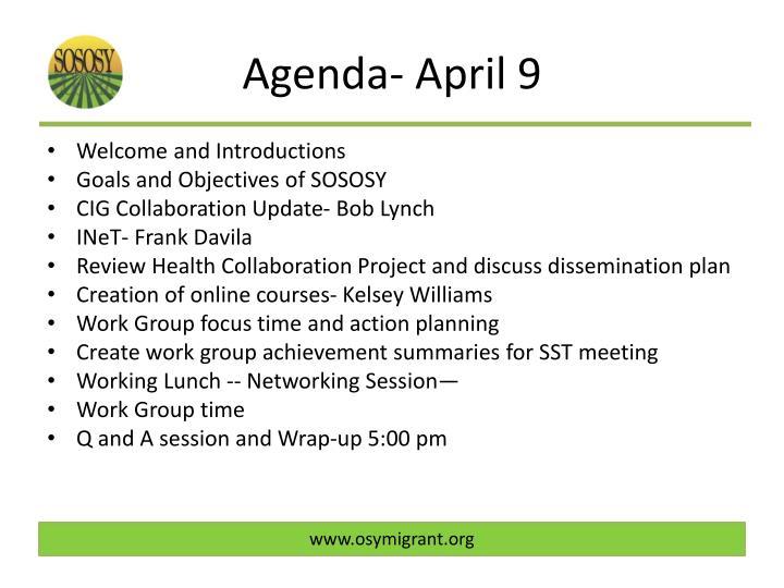 Agenda- April 9
