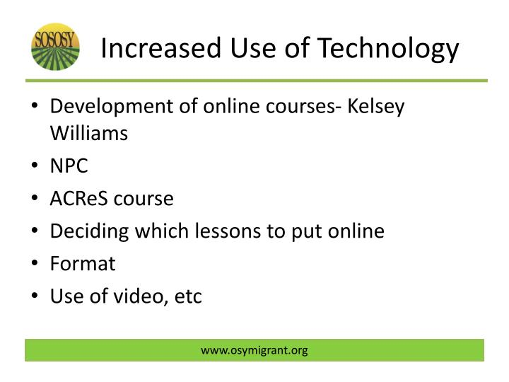 Increased Use of Technology