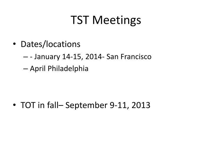 TST Meetings