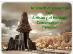 in search of a glorious past a history of heritage conservation in trowulan