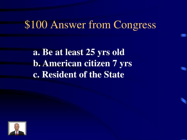 100 answer from congress