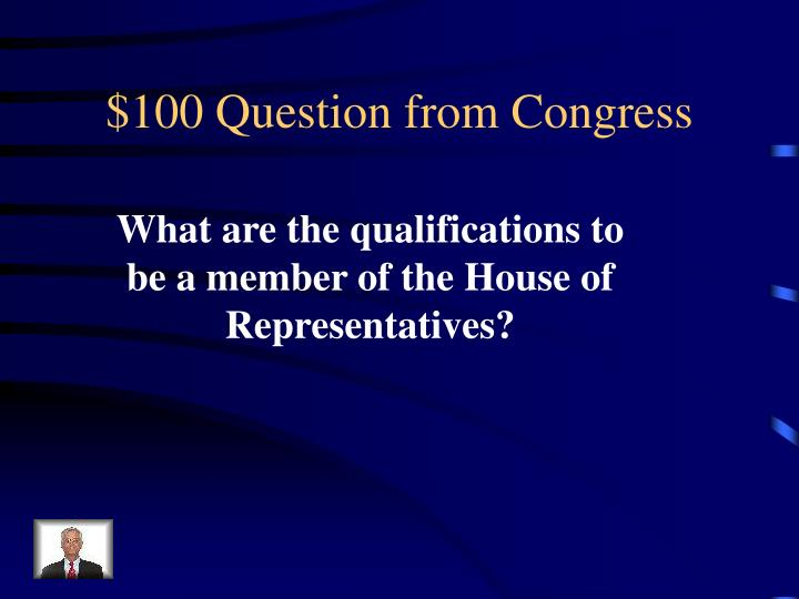 100 question from congress