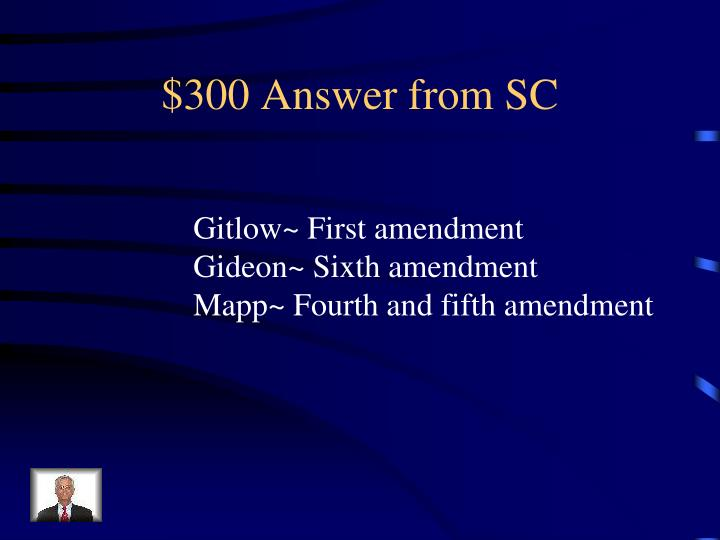 $300 Answer from