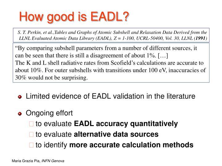 How good is EADL?