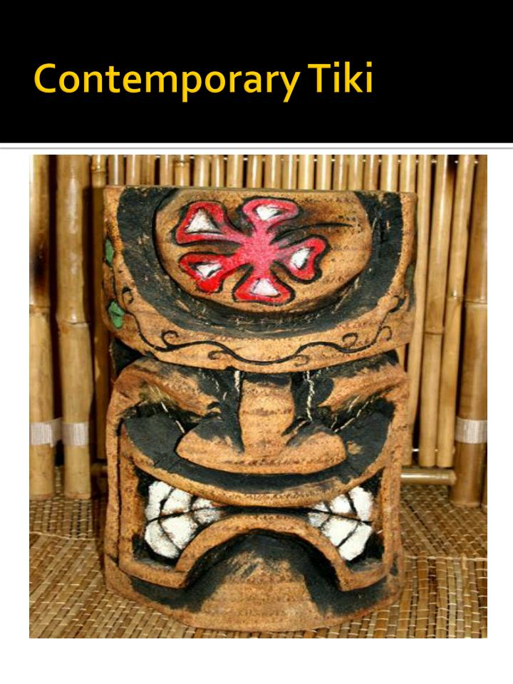 Contemporary Tiki