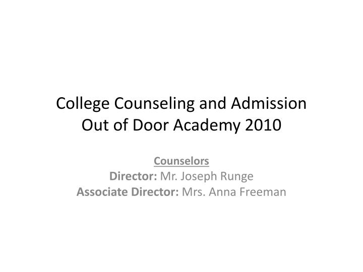 College Counseling and Admission