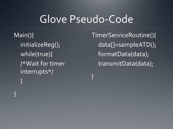Glove Pseudo-Code