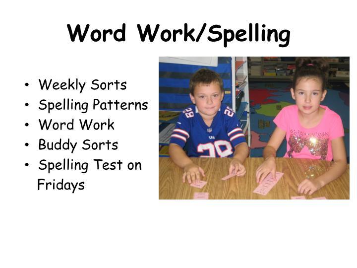 Word Work/Spelling