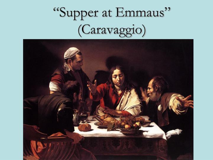 """Supper at Emmaus"" (Caravaggio)"