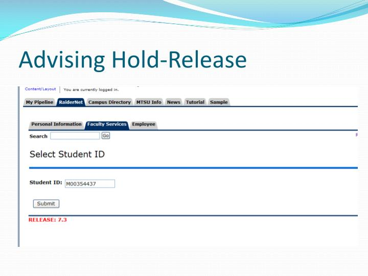 Advising Hold-Release