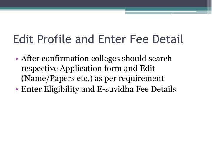 Edit Profile and Enter Fee Detail