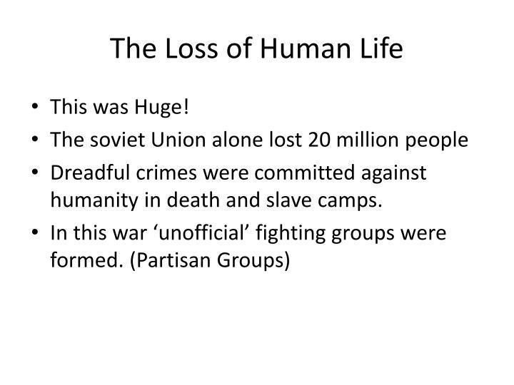 The Loss of Human Life