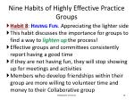 nine habits of highly effective practice groups9