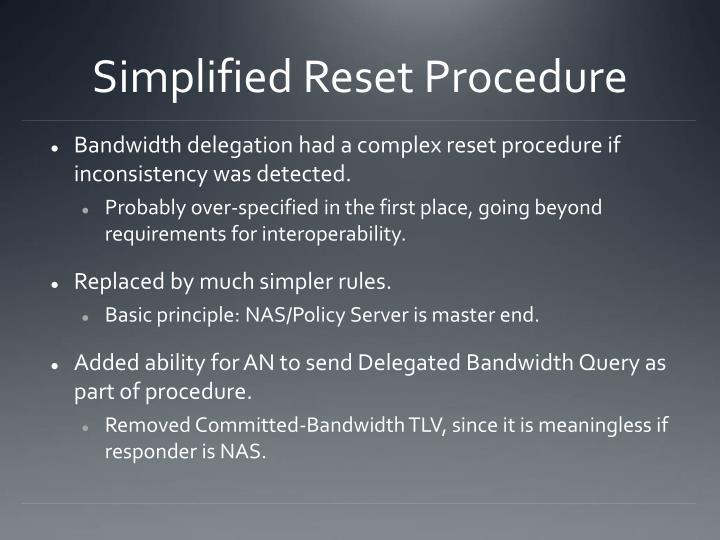 Simplified Reset Procedure