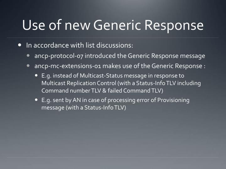 Use of new Generic Response