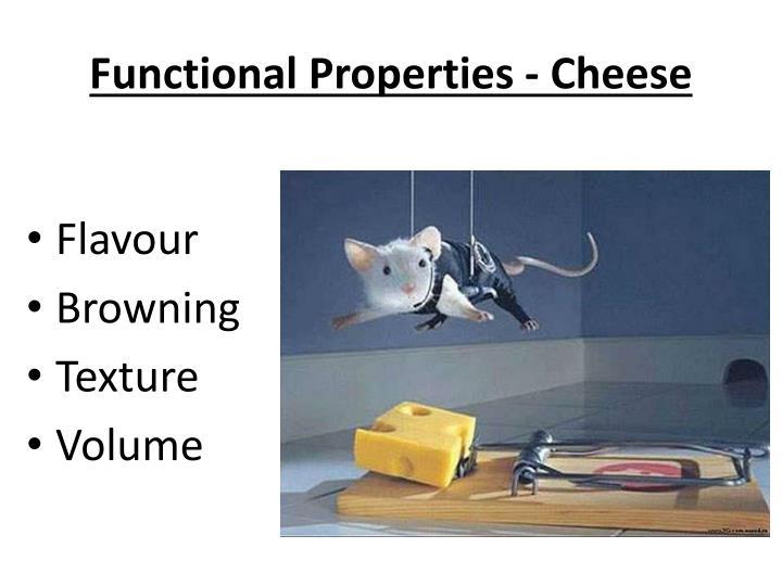 Functional Properties - Cheese