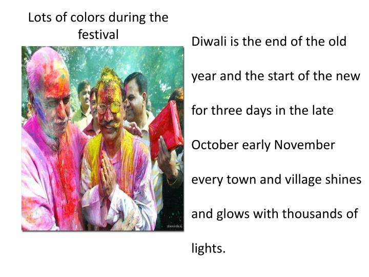 Lots of colors during the festival