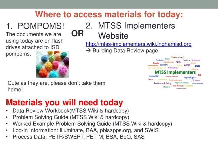 Where to access materials for today:
