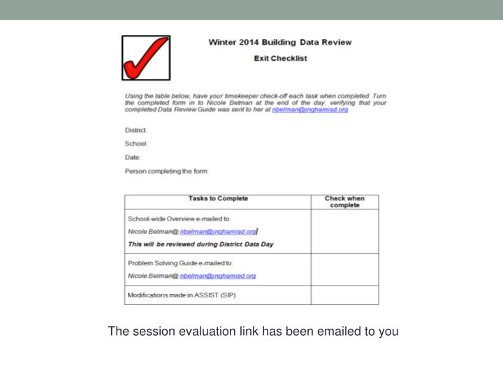 The session evaluation link has been emailed to you