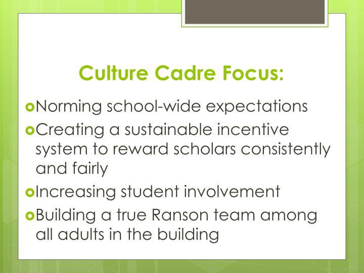 Culture Cadre Focus: