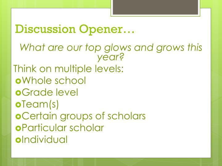 Discussion Opener…