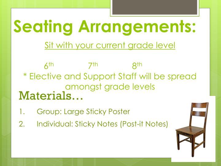 Seating Arrangements: