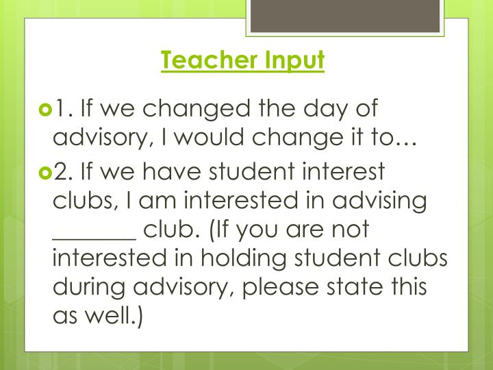 Teacher Input