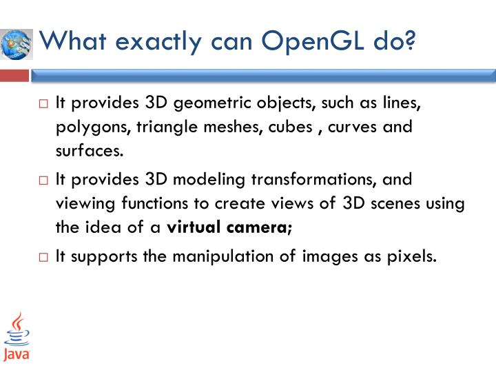 What exactly can OpenGL do?