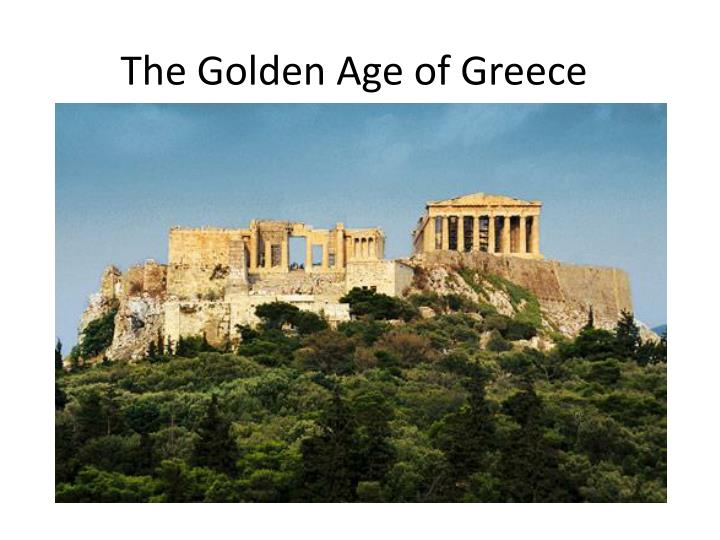 PPT - The Golden Age of Greece PowerPoint Presentation - ID:2881224