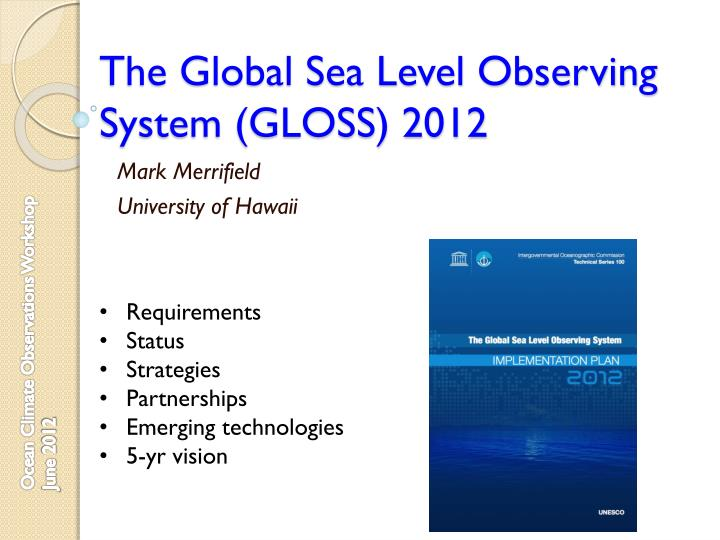 the global sea level observing system gloss 2012
