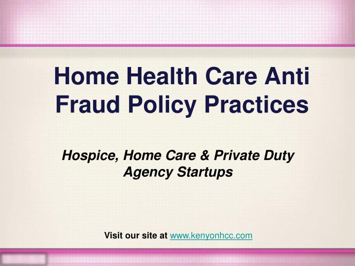home health care anti fraud policy practices