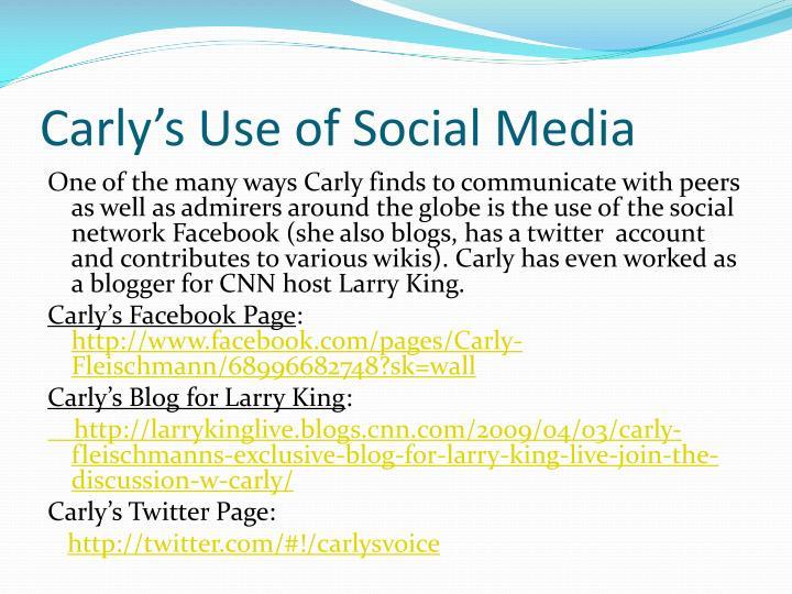 Carly's Use of Social Media