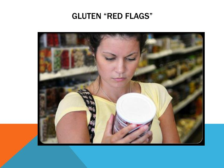 "Gluten ""Red Flags"""