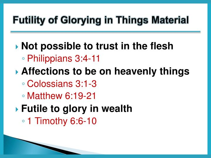 Futility of Glorying in Things Material