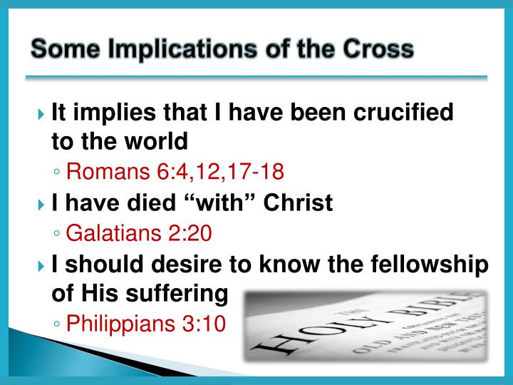 Some Implications of the Cross