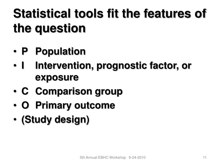 Statistical tools fit the features of the question