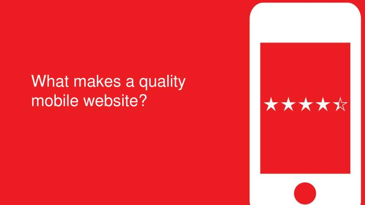 What makes a quality mobile website?