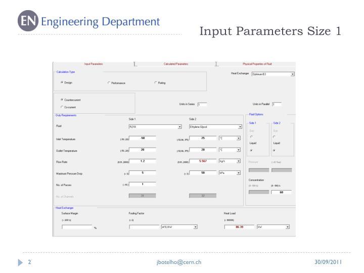Input Parameters Size 1