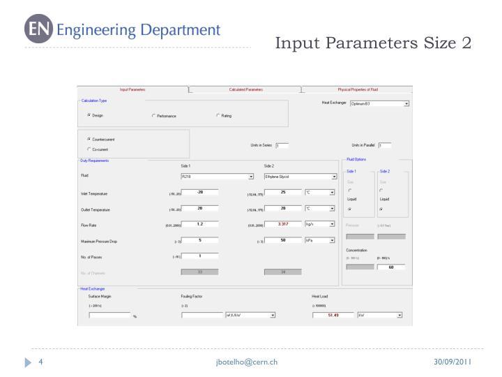 Input Parameters Size 2