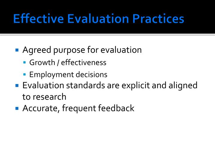 Effective evaluation practices