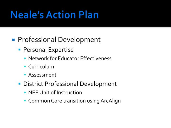 Neale's Action Plan