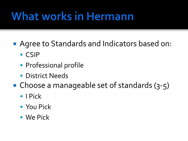 What works in Hermann