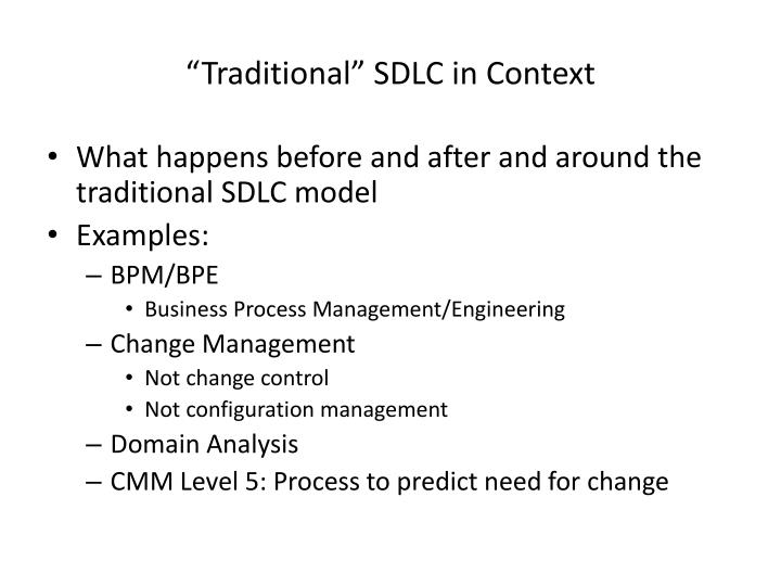 """Traditional"" SDLC in Context"