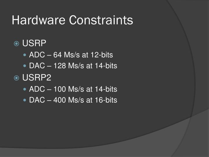 Hardware Constraints